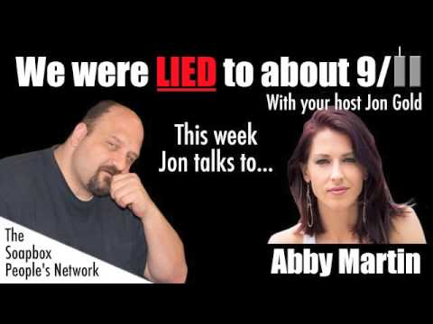 We Were Lied To About 9/11 - Episode 27 - Abby Martin