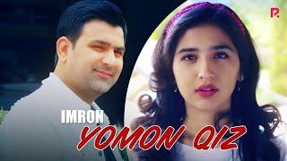 Imron - Yomon qiz (Official Music Video) 2019