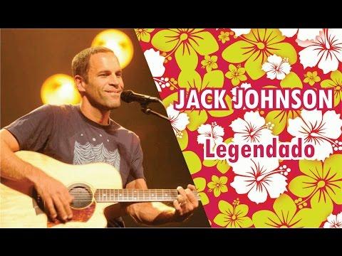 Jack Johnson - Angel - Better Together Legendado Em Português