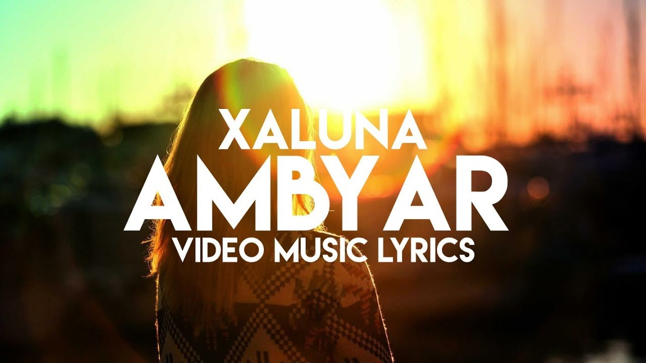 Xaluna Ambyar Lyrics Youtube