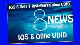 IOS 8 beta 1 ohne UDID installieren | German | HD | News!