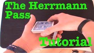 The Herrmann Pass Tutorial