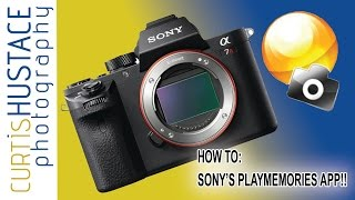 How To:  How to connect and use Sony's Playmemories with your IOS or Android Phone. .
