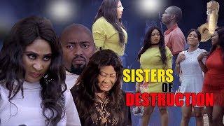New Movie Alert SISTERS OF DESTRUCTION Season 1&2- NGOZI EZEONU 2019Trending Nollywood Movies FullHD