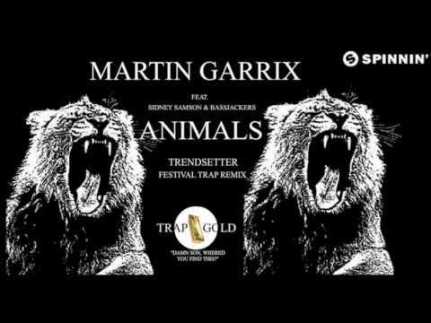 Martin Garrix - Animals (Trendsetter...