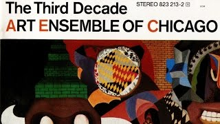 Art Ensemble of Chicago - The Bell Piece