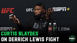 Curtis Blaydes: 'I don't think you associate Derrick Lewis and cardio together'