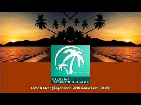 Roger Shah - Over & Over (Roger Shah 2010 Radio Edit) [MAGIC048.04]