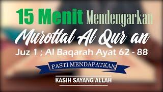 Murottal Al Qur'an Juz 1 ; Al Baqarah Ayat 62-88 - KH. Muslih Hasan, Al Haafizh [Assalaam TVID]