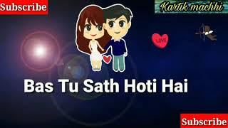 Status new Jav Akhe Band Hoti Hai Bas tu Sath Hoti Hai