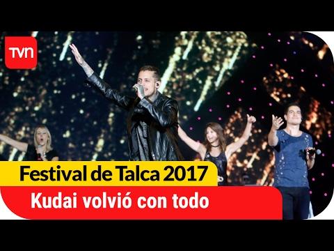 Kudai volvió con todo y lo demostró en Talca | Festival  de Talca 2017 mp3