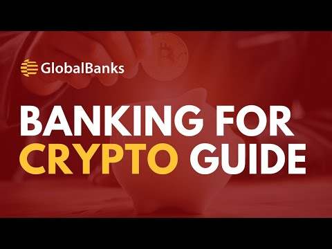 Open The Best Bank Account For Cryptocurrency