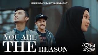Gambar cover You Are The Reason PARODY MUSLIM VERSION | Dodi Hidayatullah ft Syakir Daulay