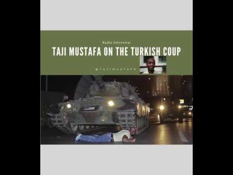 Turkey Coup attempt: Taji Mustafa radio interview