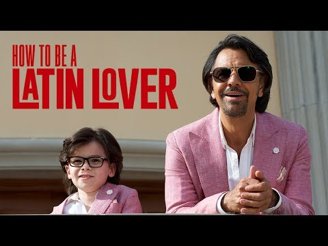 How To Be A Latin Lover - OFFICIAL TRAILER 2017
