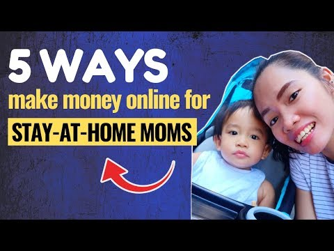 5 Ways Stay At Home Mom Can Earn Money Online 2019 | Online Business Ideas Philippines. http://bit.ly/2Q6cQQf