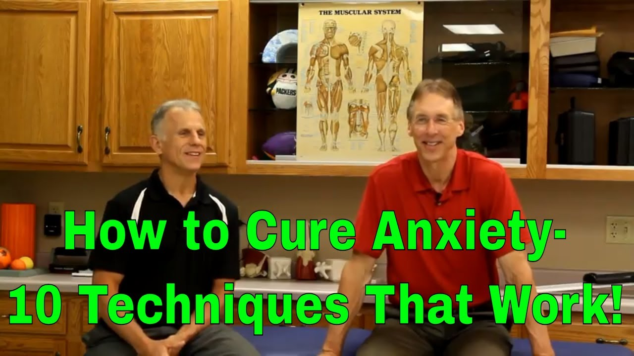 How to Cure Anxiety-10 Techniques That Work! - YouTube