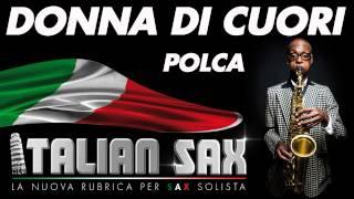 POLCA per Sax e Fisa - DONNA DI CUORI - ITALIAN SAX - Basi musicali e partiture - ballo liscio