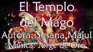 El Templo del Mago