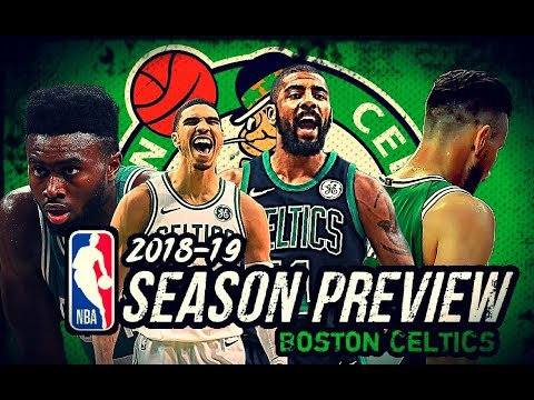 201819 NBA Season Preview: Boston Celtics: Kyrie Irving  Jayson Tatum  Gordon Hayward