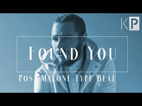 "Post Malone Type Beat 2019 | ""Found You"""