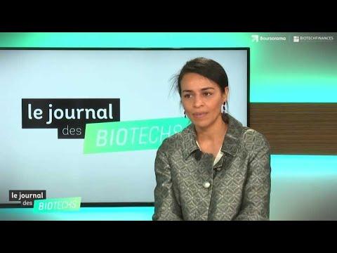 Le journal des biotechs : Voluntis, Elsalys, Celyad, entretien avec Nawal Ouzren, DG de Sensorion