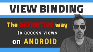 🤩 VIEW BINDING for Android - How to use it [and compared vs Data Binding]