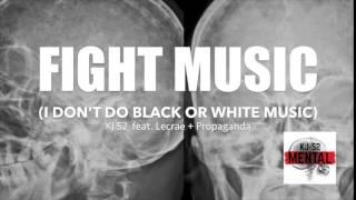 kj 52 s fight music official lyric video featuring lecrae propaganda and kj 52