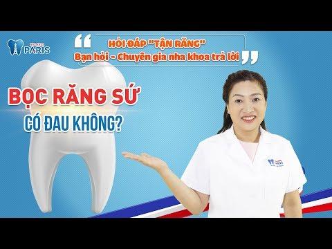 Bọc răng sứ có đau không | Hỏi đáp tận răng