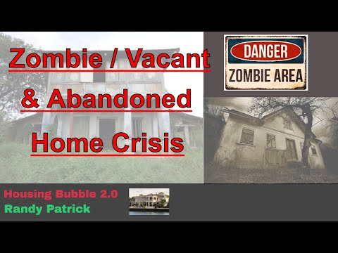 housing-bubble-2.0---zombie-/-vacant-/-abandoned-home-crisis