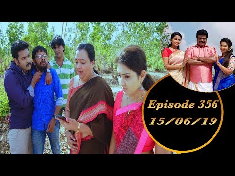 Kalyana Veedu | Tamil Serial | Episode 356 | 15/06/19 |Sun Tv |Thiru Tv