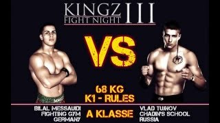 KINGZ III Fight Night Messauidi vs Tuinov