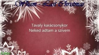 Wham-Last Christmas (magyar)