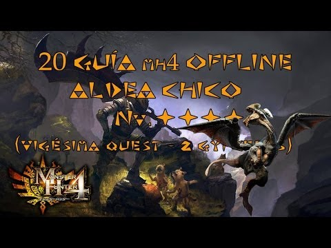 Monster Hunter 4 - Guía Offline Español MH4 #20 - Aldea Chico - Nv. ★★★★ 2 GYPCEROS