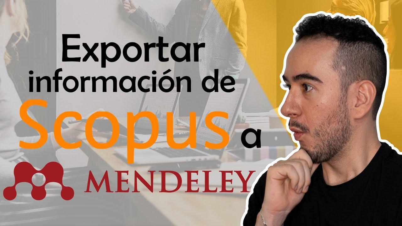 🤔👉Exportar información de SCOPUS a MENDELEY - Aprender a investigar
