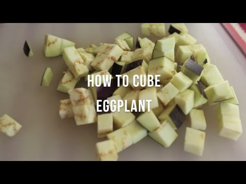 How to cube eggplant | by @cooksmarts