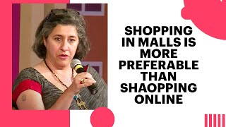 Shopping in Malls is more preferable