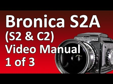 Bronica S2A Video Manual 1 Of 3: Overview
