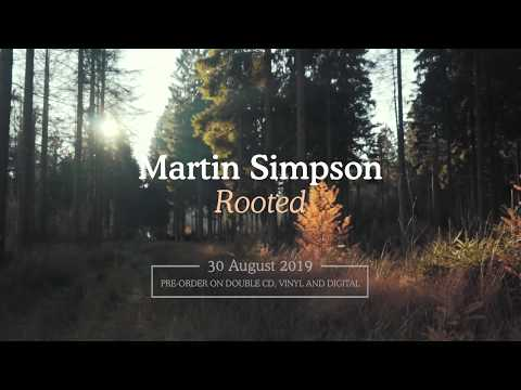 Martin Simpson - Rooted [new album teaser] Mp3
