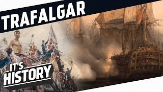 The Battle of Trafalgar - Admiral Nelson