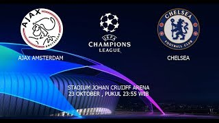 Video Preview Liga Champions Ajax vs Chelsea