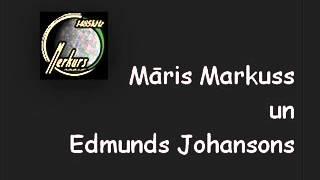 Māris Markuss sarunājas ar Edmundu Johansonu