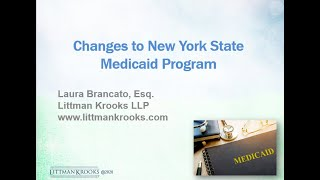 Significant Changes to Nęw York State Medicaid Program