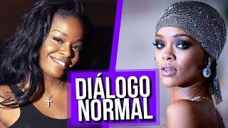 Diálogo Normal Rihanna e Azealia Banks