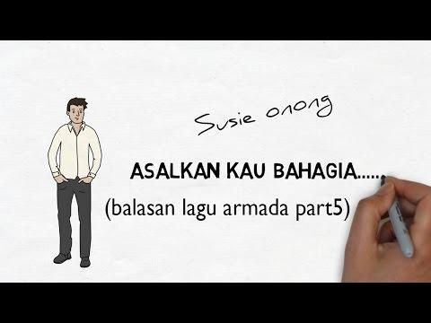 LEBIH SADISSS!!!PART 5 (ibu Cowok) Bikin Balasan ASAL KAU  BAHAGIA - ARMADA (PARODY)