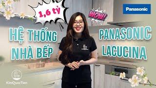 Hệ thống nhà bếp Lacucina Panasonic - Tủ bếp đẹp hiện đại 2019