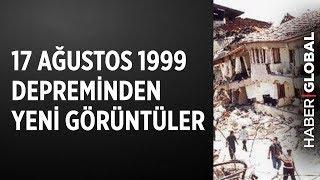 17 Ağustos 1999 Depreminden Bilinmeyen Görüntüler