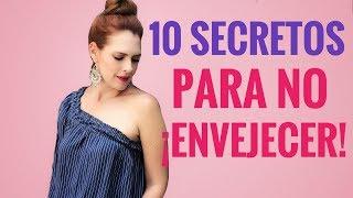 10 TIPS PARA REJUVENCER Y NO ENVEJECER.