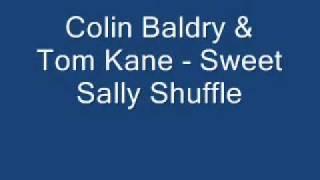 Colin Baldry & Tom Kane - Sweet Sally Shuffle