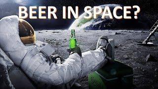 Can You Drink Beer in Space? -- Beer Science